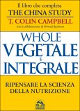 Whole - Vegetale e Integrale  - Libro