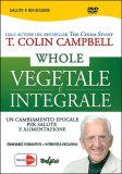 Whole -  Vegetale E Integrale - Dvd Usato