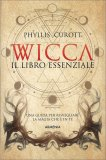 Wicca - Il Libro Essenziale — Libro