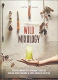 Wild Mixology - Libro