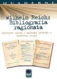 Wilhelm Reich: Bibliografia Ragionata  - Libro