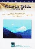 Wilhelm Reich - Scritti II  - Libro