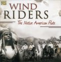 Wind Riders - The Native American Flute - CD