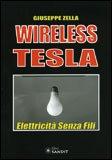 WIRELESS TESLA Versione nuova di Giuseppe Zella