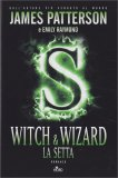 Witch & Wizard - La Setta - Libro