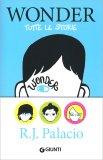 Wonder - Tutte le Storie - Libro