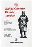 XXVII Convegno di Ricerche Templari