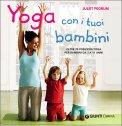 Yoga con i tuoi Bambini  — Libro