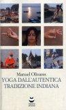 Yoga dall'Autentica Tradizione Indiana  - Libro