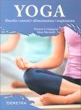 Yoga - Filosofia, Esercizi, Alimentazione, Respirazione — Libro