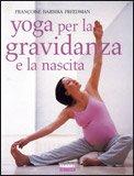 Yoga per la Gravidanza e la Nascita