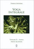 Yoga Integrale - Vol. 2 - Asana (parte seconda) - Libro