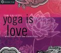 Yoga is Love  - CD