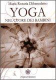 Yoga nel Cuore dei Bambini  - Libro