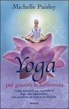 Yoga per Guarire la Sofferenza