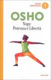Yoga: Potenza e Libertà - Libro