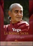Yoga - La Scienza Sacra