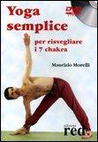 Yoga Semplice per Risvegliare i 7 Chakra  - DVD