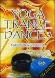 Yoga Trance Dance Vol.3 - Manipura Chakra