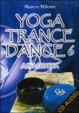 Yoga Trance Dance Vol.6 - Ajna Chakra