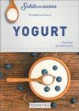 Yogurt - I Fermenti del Benessere — Libro