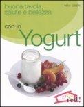 Buona Tavola, Salute e Bellezza con lo Yogurt