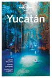 Yucatán - Guida Lonely Planet — Libro