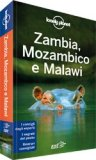 Zambia, Mozambico e Malawi - Guida Lonely Planet