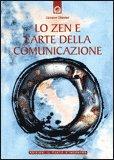 Lo Zen e l'Arte della Comunicazione — Libro