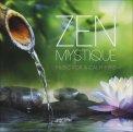 Zen Mystique