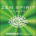 Zen Spirit Flauto — CD
