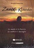 ZENIX-KYUDO La mente è la freccia, la realtà è il bersaglio di Riccardo Tristano Tuis