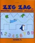 Zig Zag... Prelettura - Prescrittura - Precalcolo