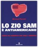 LO ZIO SAM è ANTIAMERICANO — Guida all'America che ama l'America di Michael Parenti