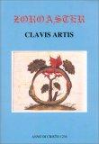 Zoroaster - Clavis Artis - Libro