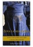 Zoya, la Mia Storia