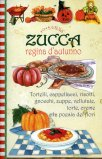 Zucca - Regina d'Autunno  - Libro