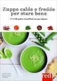 Zuppe Calde e Fredde per Stare Bene - Libro