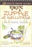 Zuppe e Vellutate dal Cuore Caldo — Libro
