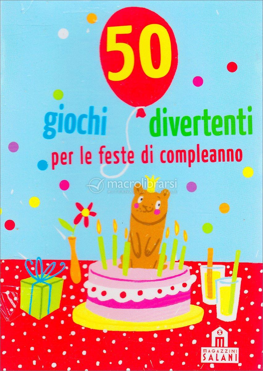 Célèbre 50 Giochi Divertenti per le Feste di Compleanno - Carte OK18