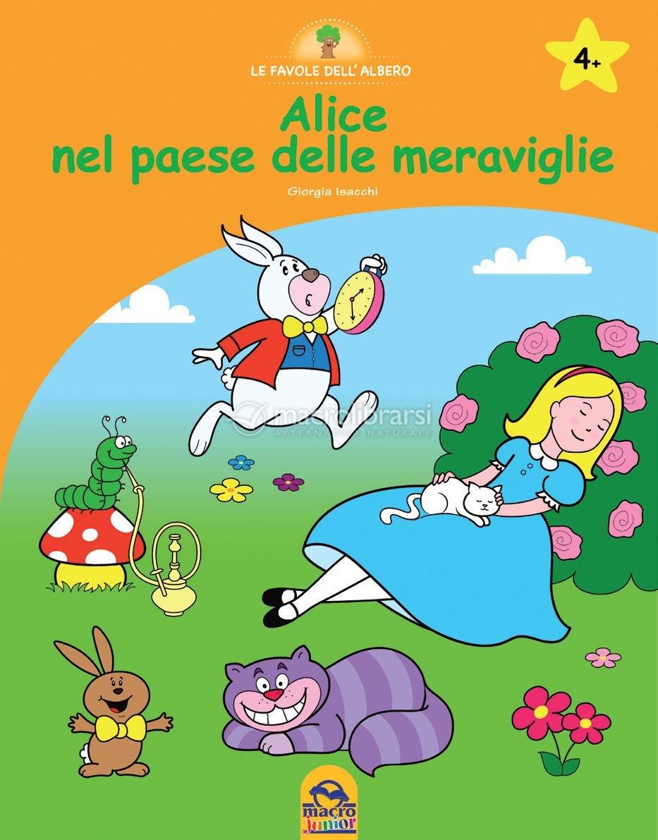 Alice Nel Paese Delle Meraviglie Libro Di Giorgia Isacchi