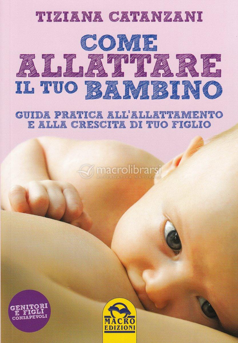 I Macrogiovedì - Come allattare il tuo bambino con Tiziana Catanzani