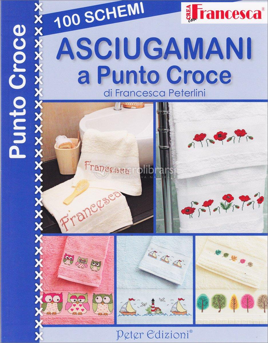 100 schemi asciugamani a punto croce francesca peterlini for Ricamo punto croce schemi gratis