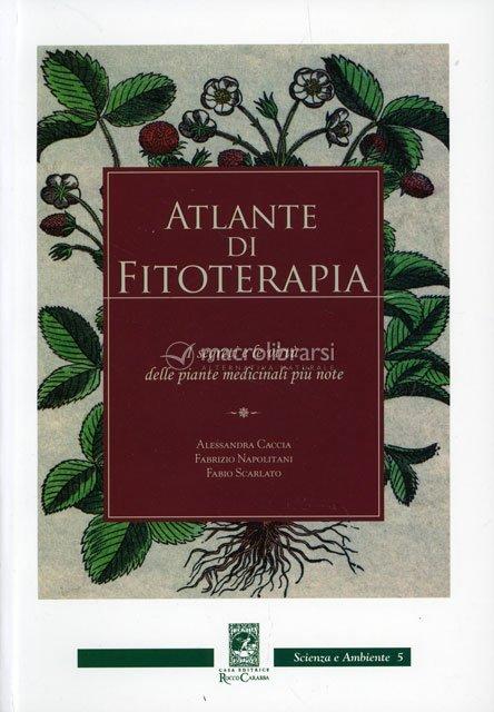 Atlante Libro Atlante di Fitoterapia Libro