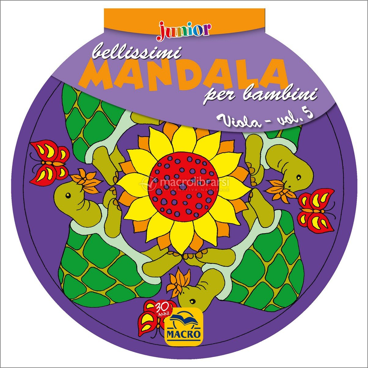 Bellissimi mandala per bambini - vol. 5 viola - libro