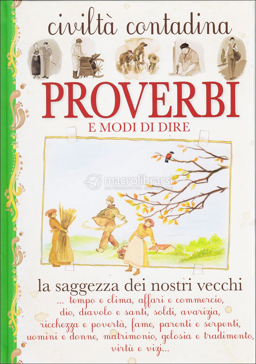 Civilt 224 Contadina Proverbi E Modi Di Dire