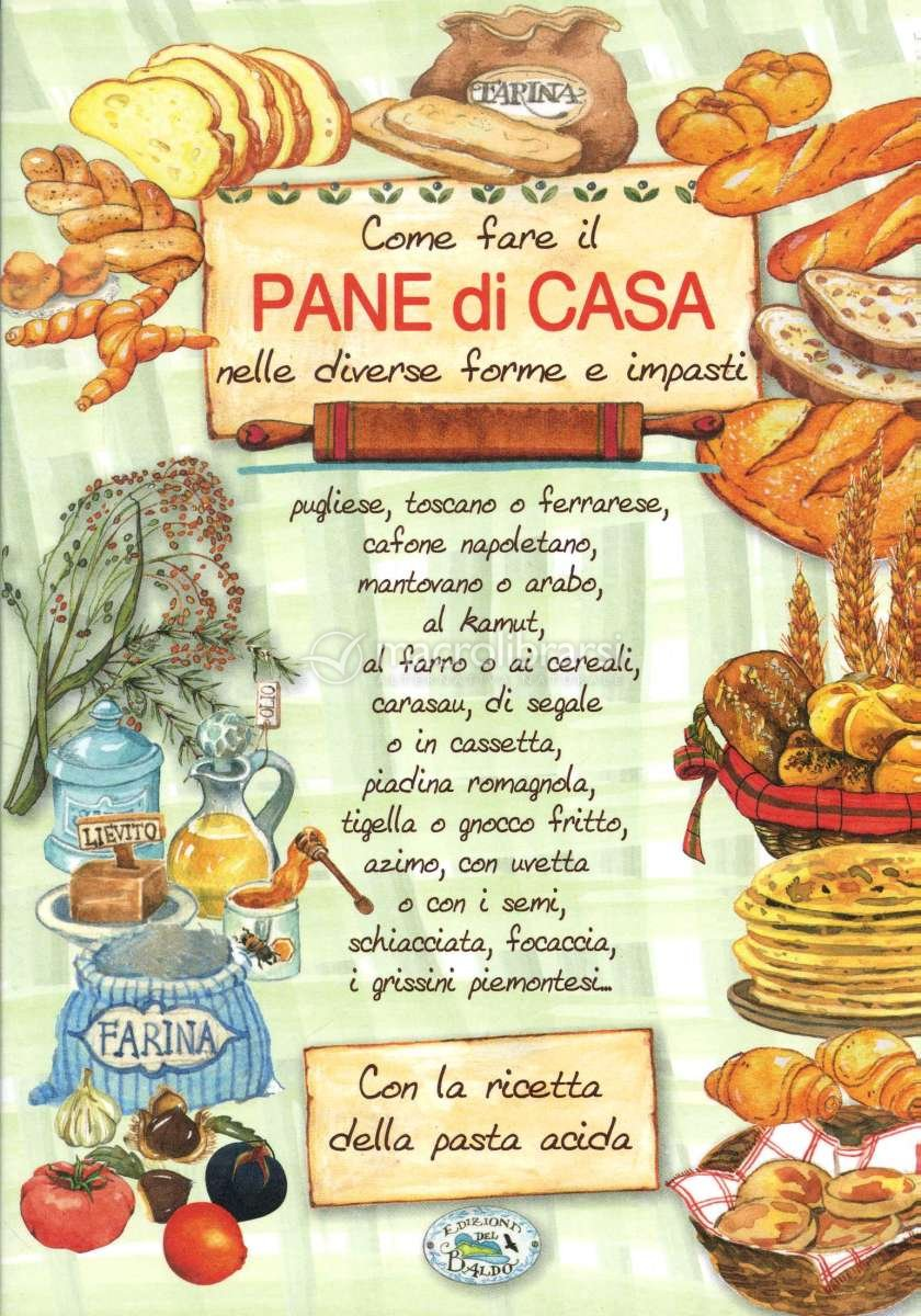 Come fare il pane di casa - Come fare profumi in casa ...