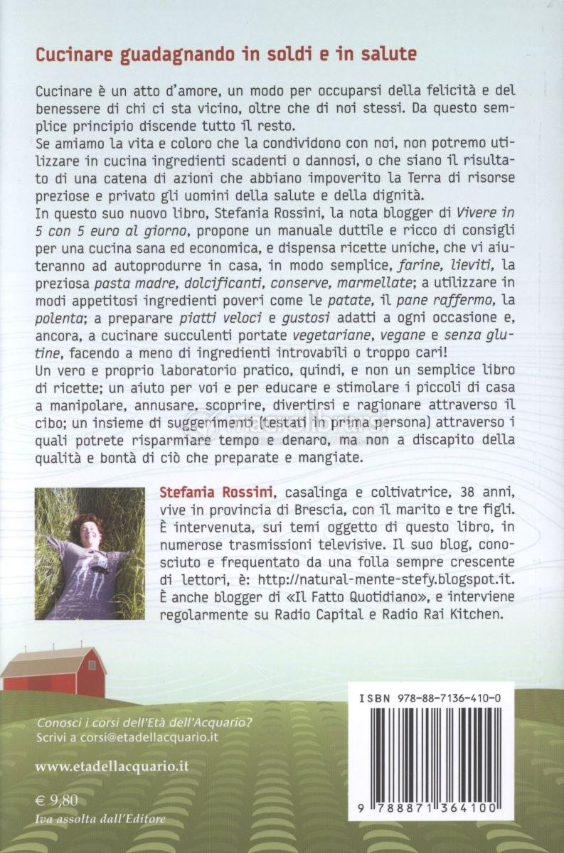 Cucinare guadagnando in soldi e in salute libro for Cucinare con 2 euro al giorno pdf