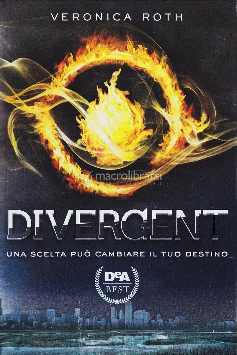 Divergent una scelta pu cambiare il tuo destino libro for Wanted scegli il tuo destino 2