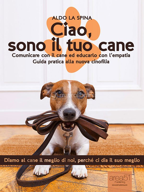 Ebook ciao sono il tuo cane aldo la spina fandeluxe Ebook collections